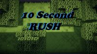 10-Second-Rush-Map