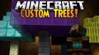 Custom-Trees-Mod