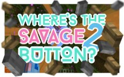 wheres-the-savage-button-2-map