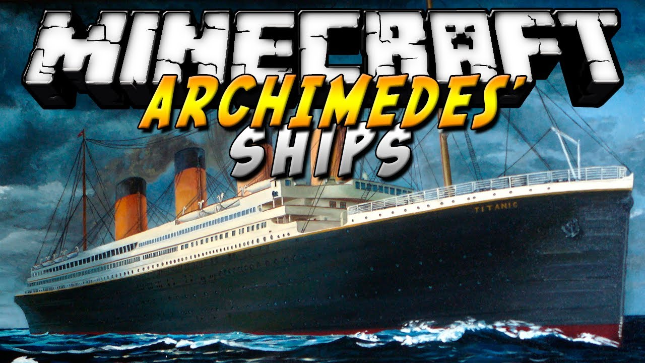 Archimedes' Ships Mod