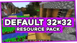 Default 32×32 Resource Pack