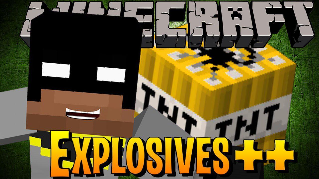 Explosives Plus Plus Mod