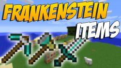 Frankenstein Items Mod