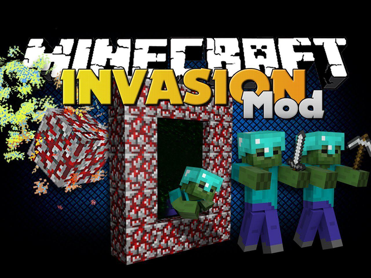 Invasion Mod 1.7.10
