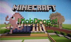 MobDrops Mod