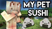 My Pet Sushi Mod