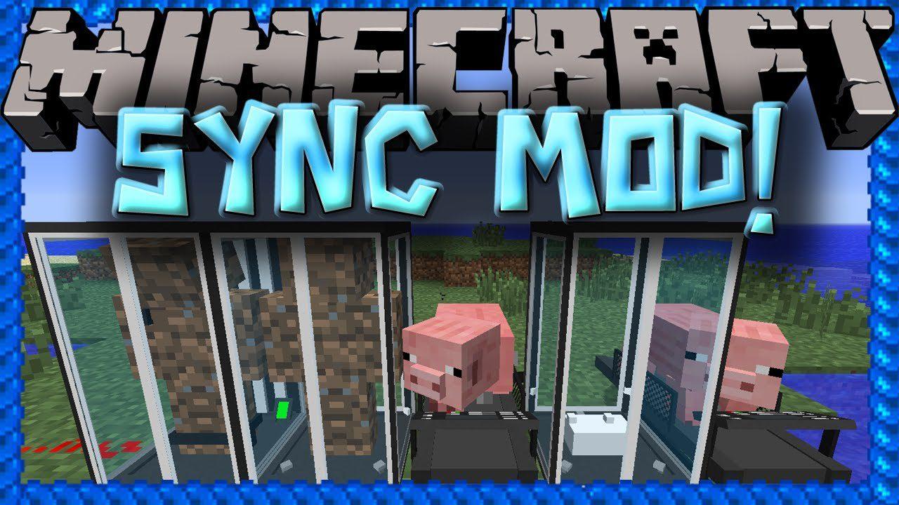 Sync Mod 1 12 2/1 10 2 (Cloning Myself With a Pig Treadmill