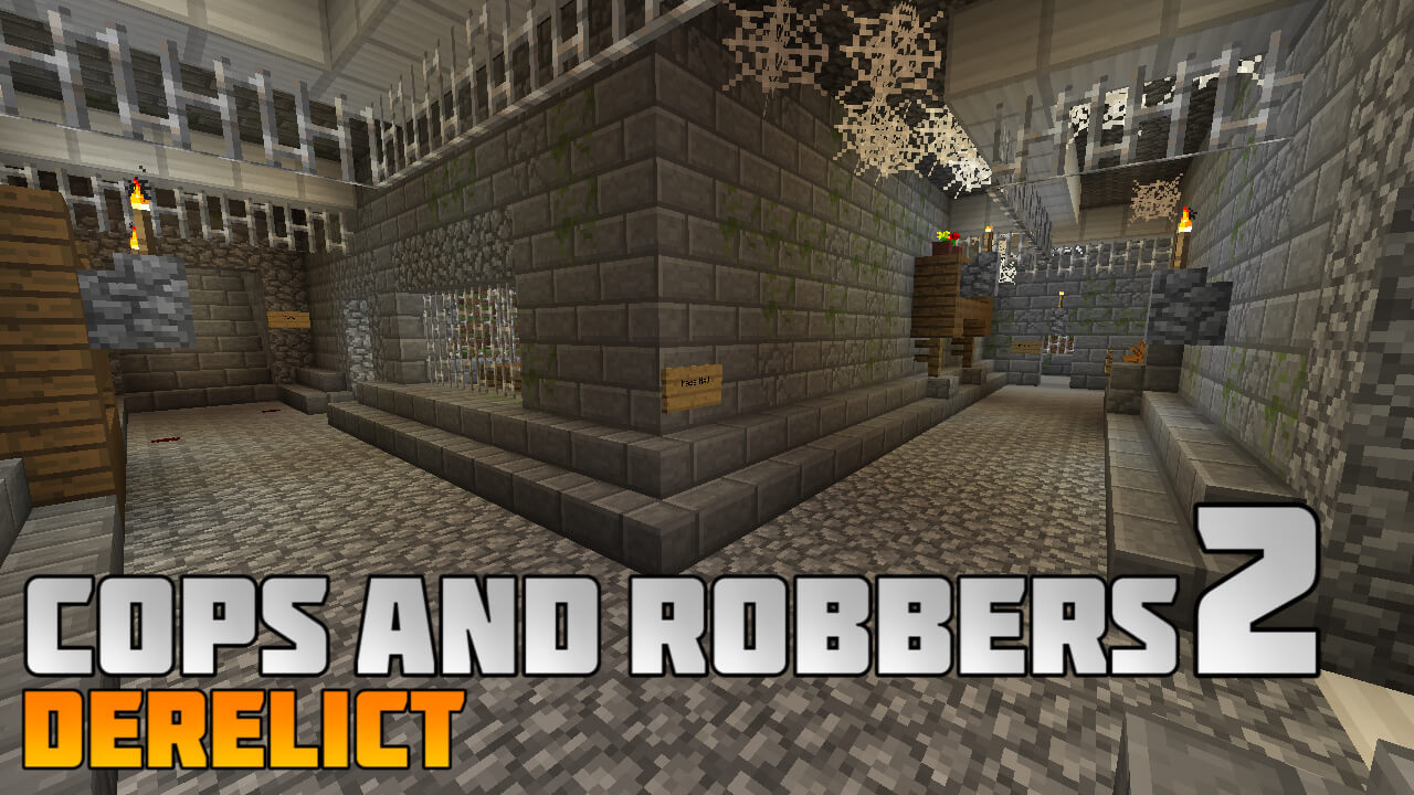 Cops and Robbers 2: Derelict Map Thumbnail