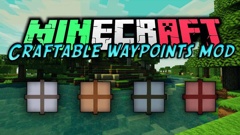 Craftable Waypoints Mod 1.11.2/1.10.2
