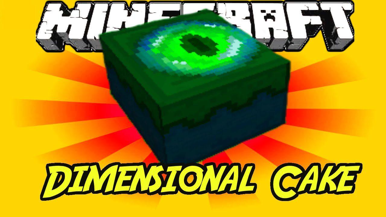 Dimensional Cake Mod