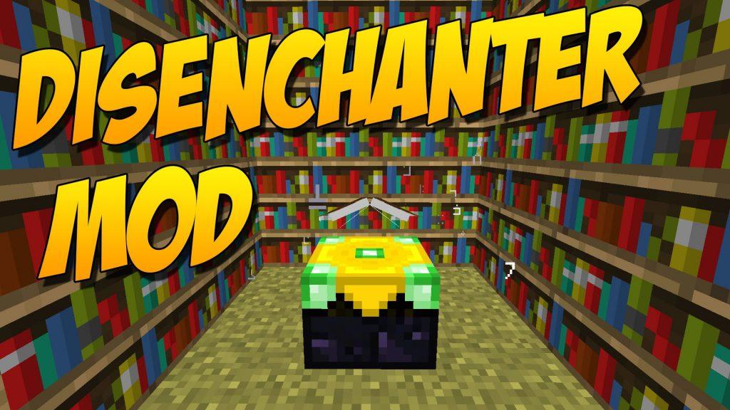 Disenchanter Mod 1.11.2/1.10.2