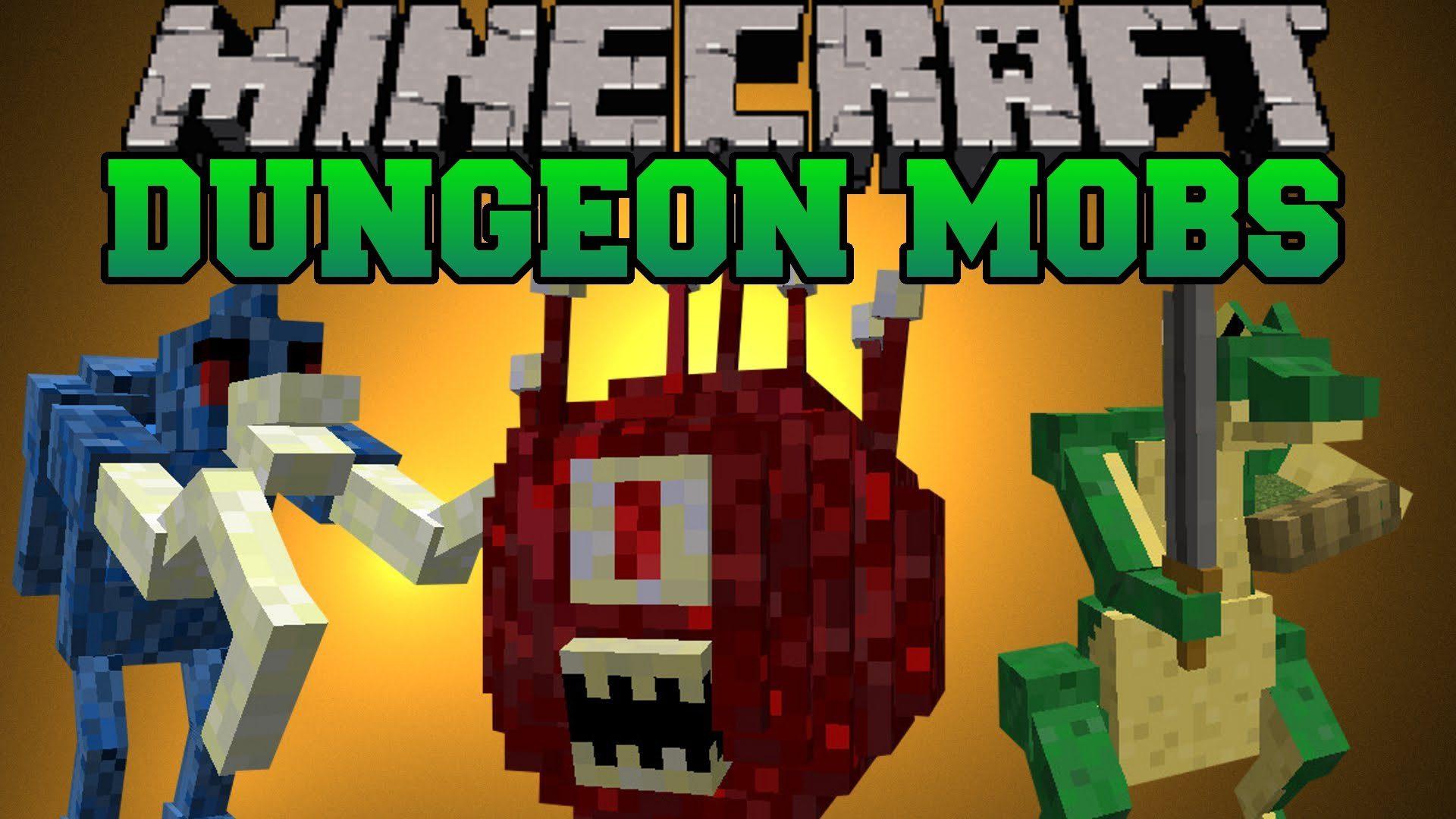 Dungeon Mobs Mod