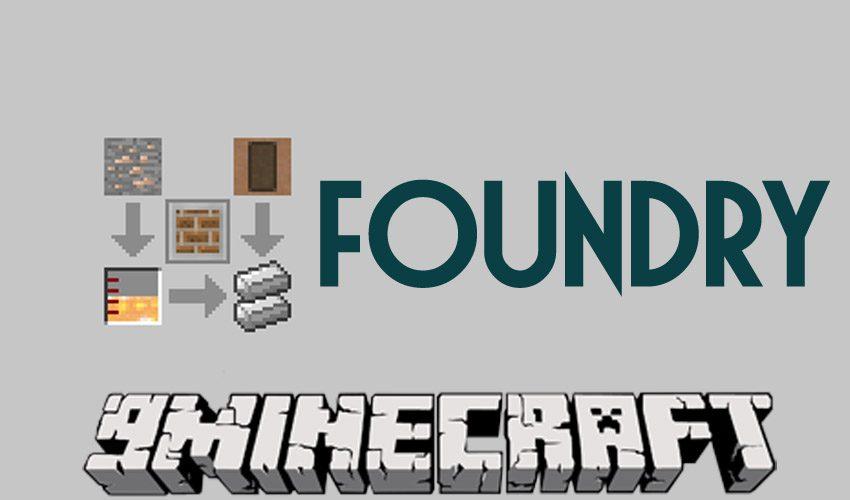 Foundry Mod
