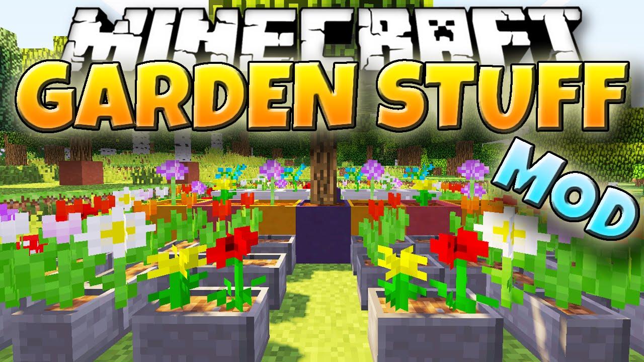 garden stuff mod - Minecraft Garden
