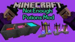 Not Enough Potions Mod