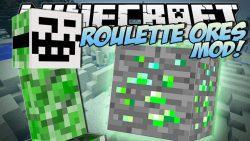 Roulette Ores Mod
