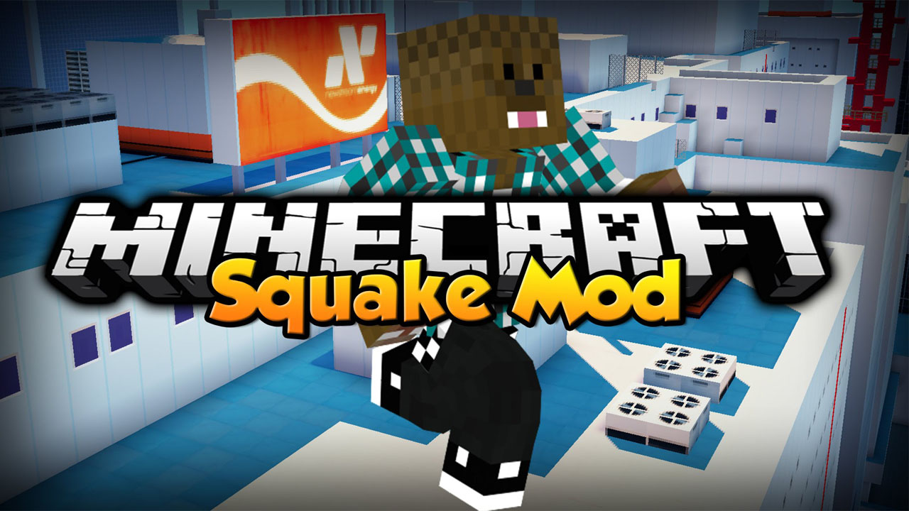 Squake Mod 1.12.2/1.10.2 (Bunny Hop, Strafe and Surf)