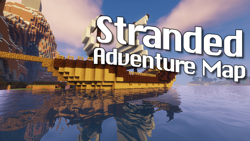 Stranded Adventure Map 1.12.2/1.11.2 for Minecraft