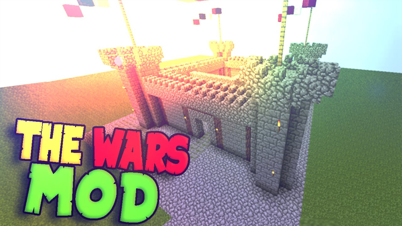 The Wars Mod