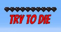 try to die logo