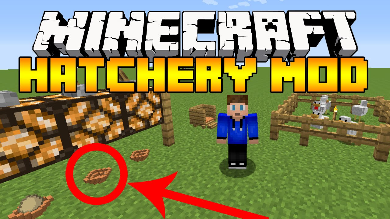 Hatchery Mod 1.12.2/1.11.2 Download