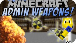 Admin Weapons Mod
