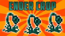 Ender Crop Mod