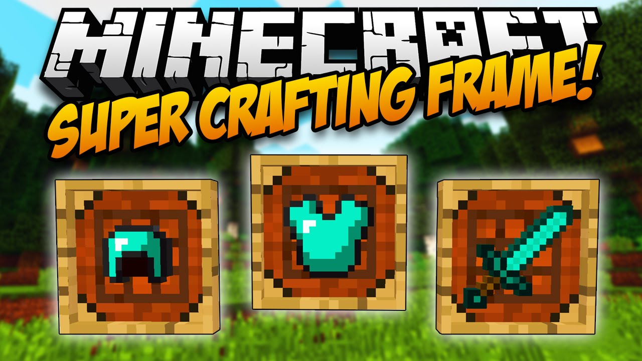 super crafting frame crafting frame mod 1 10 2 1 7 10 easily craft items 3034