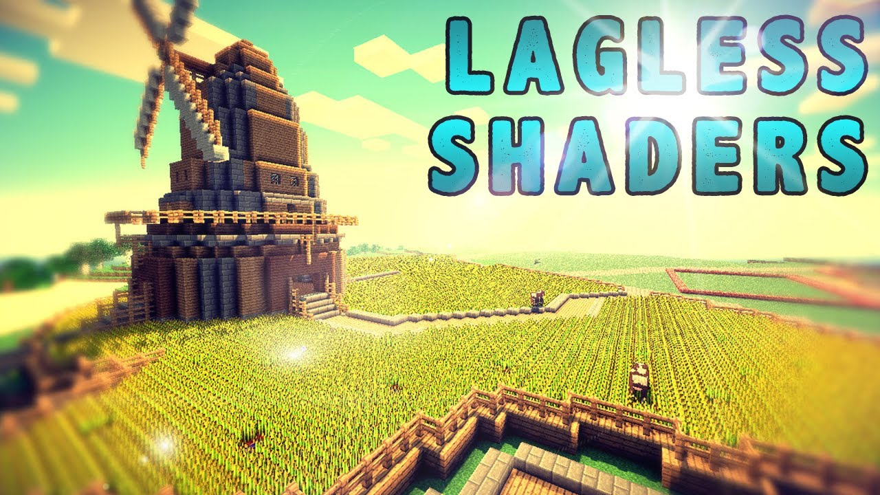 Lagless Shaders Mod 8.88.8/8.88.8 (Realistic Water, Grass