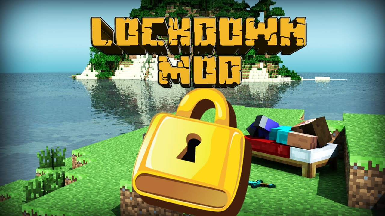 Lockdown Mod