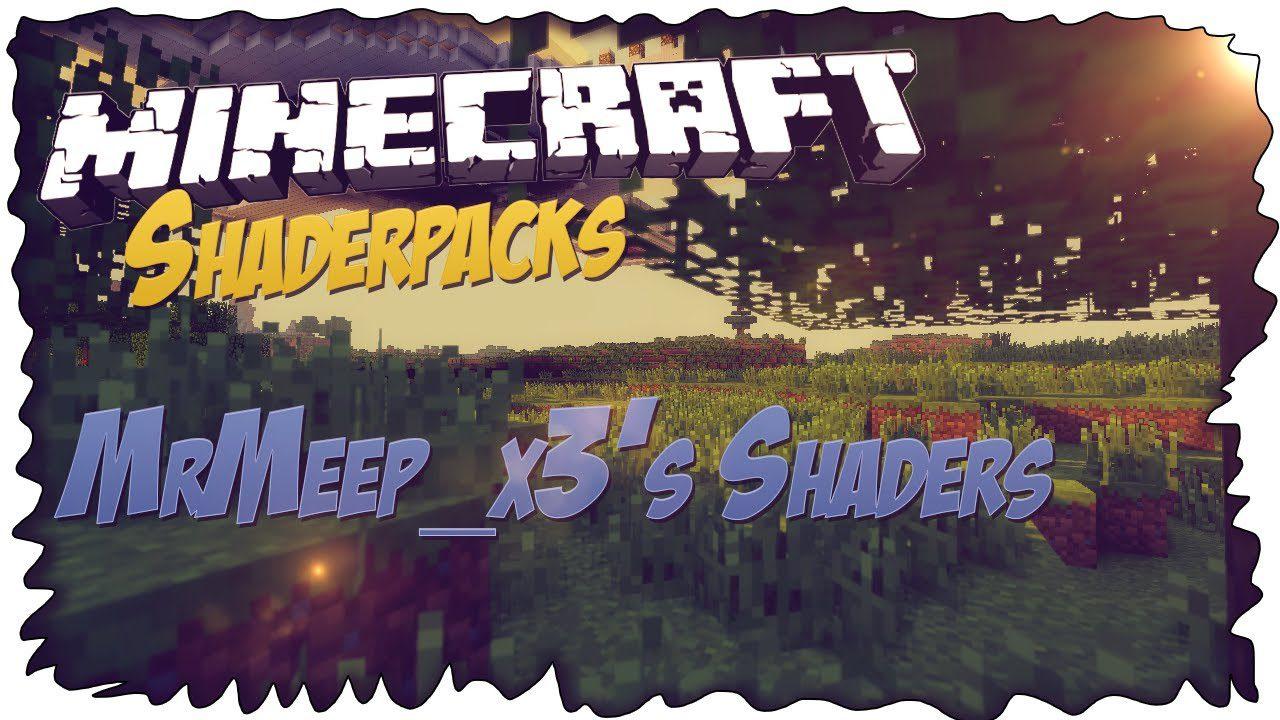 MrMeep_x3's Shaders Mod