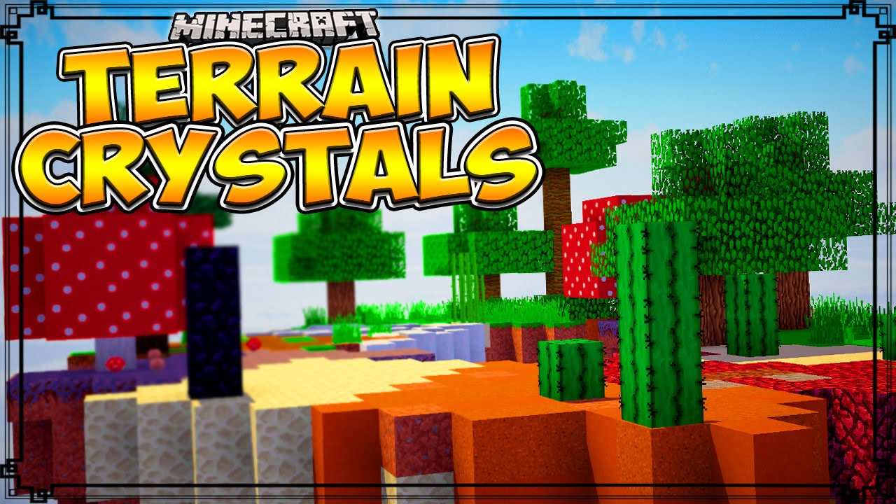 Terrain Crystals Mod