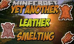 Yet Another Leather Smelting Mod