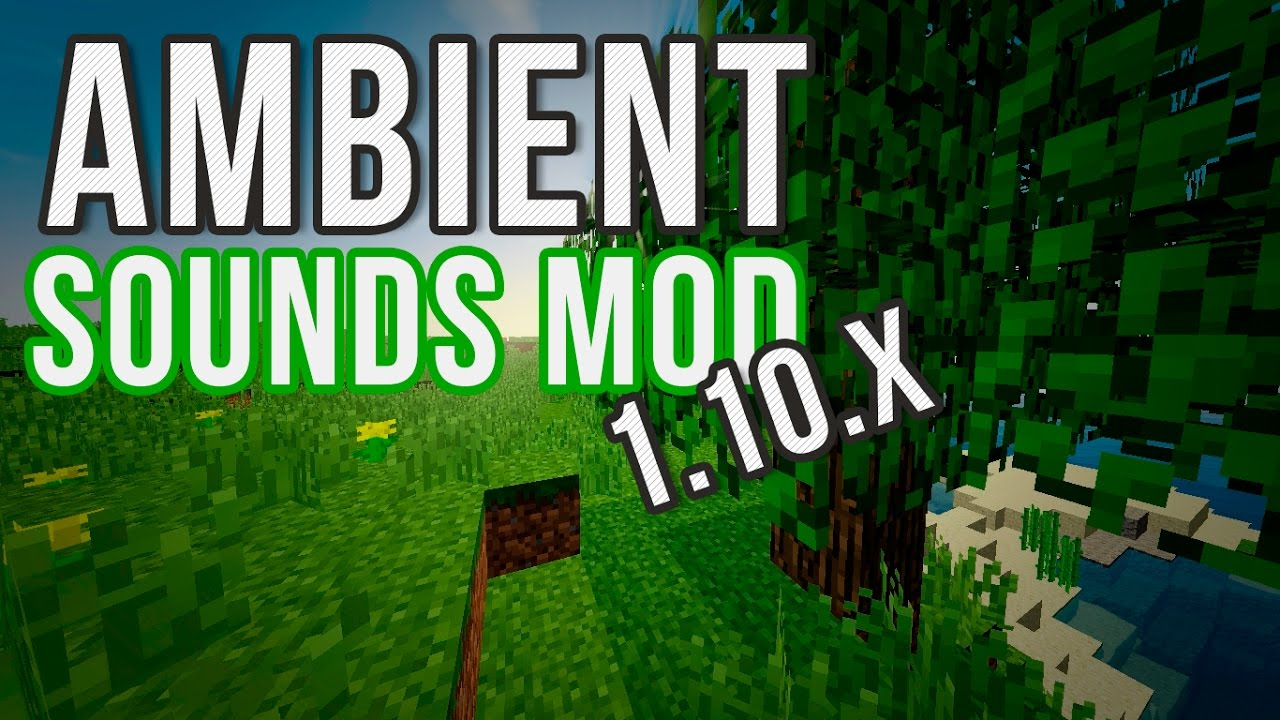 Ambient Sounds Mod 1 14 3/1 12 2 (Listen to Nature) - 9Minecraft Net