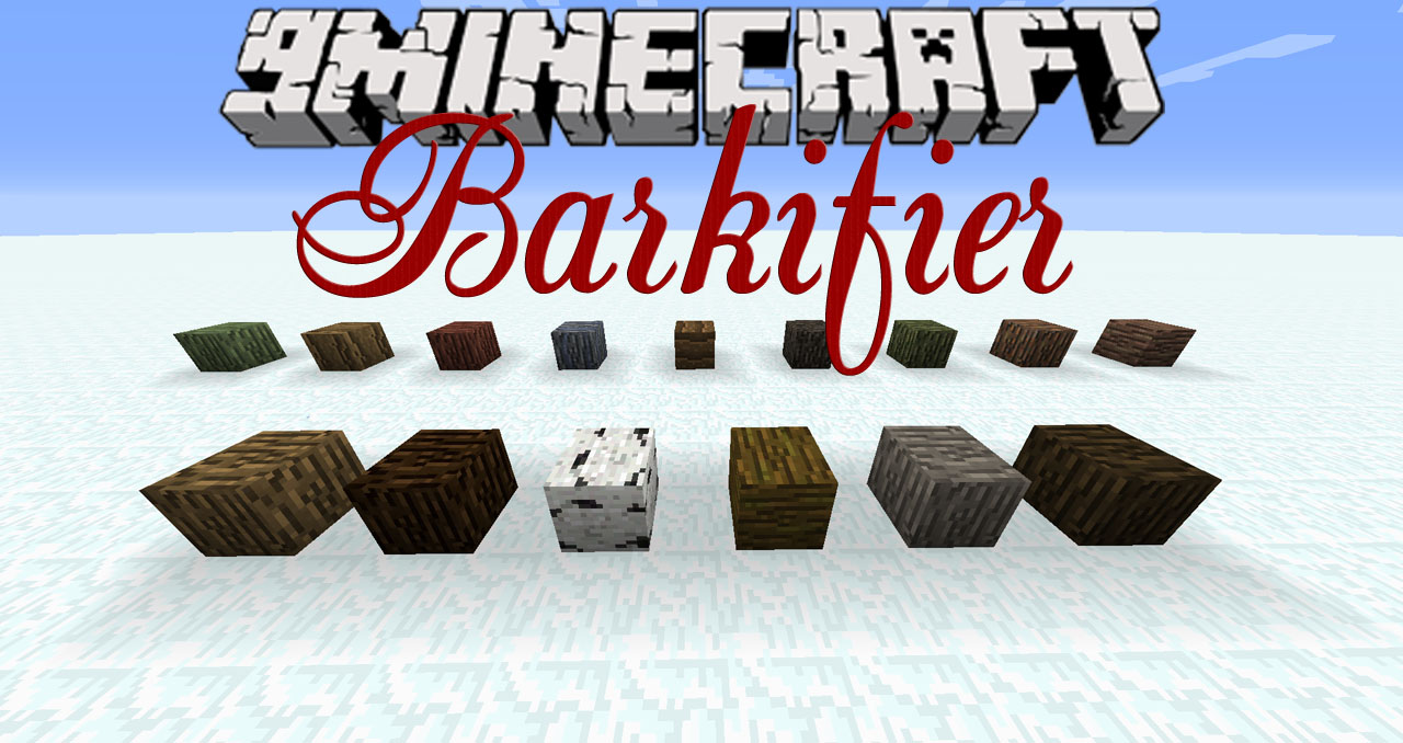 Barkifier Mod 1.12.2/1.11.2 Download