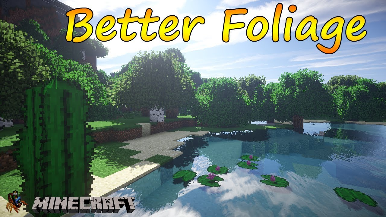 Better Foliage Mod 1.12.1/1.11.2 (Alter the Appearance of Leaves)