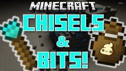 Chisels and Bits Mod