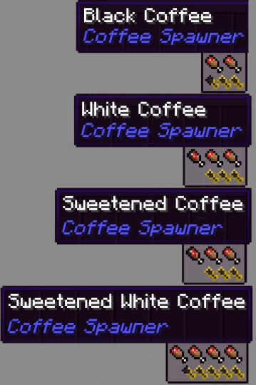 Coffee Spawner Mod 5