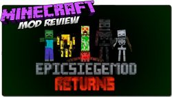 Epic Siege Returns Mod