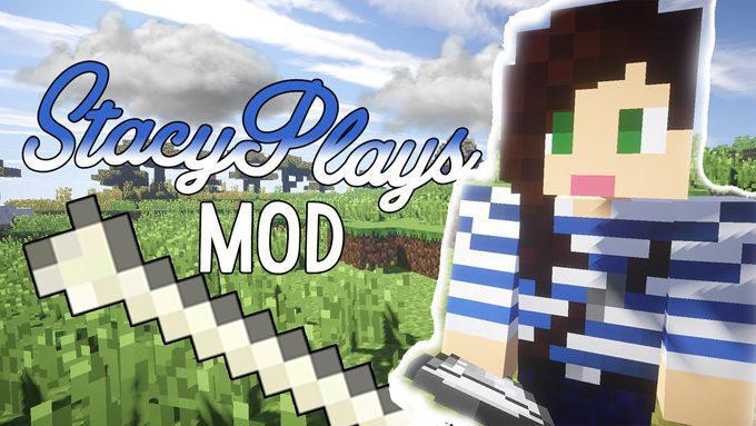 StacyPlays Mod