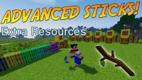 Advanced Sticks Extra Resources Mod