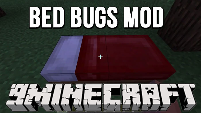 Bed Bugs Mod 1.11.2/1.10.2