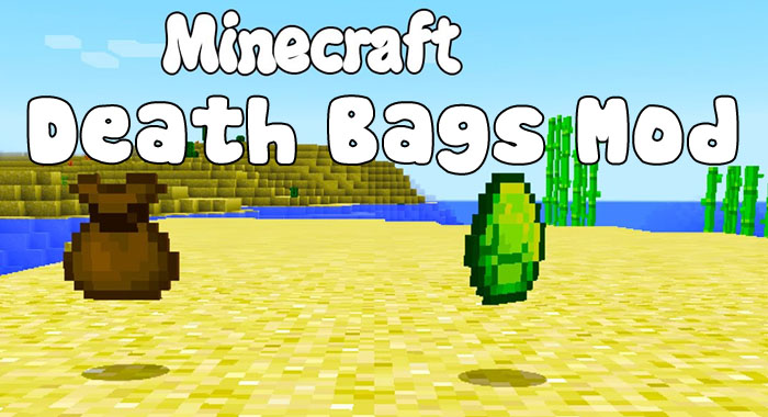 Death Bags Mod 1.11.2