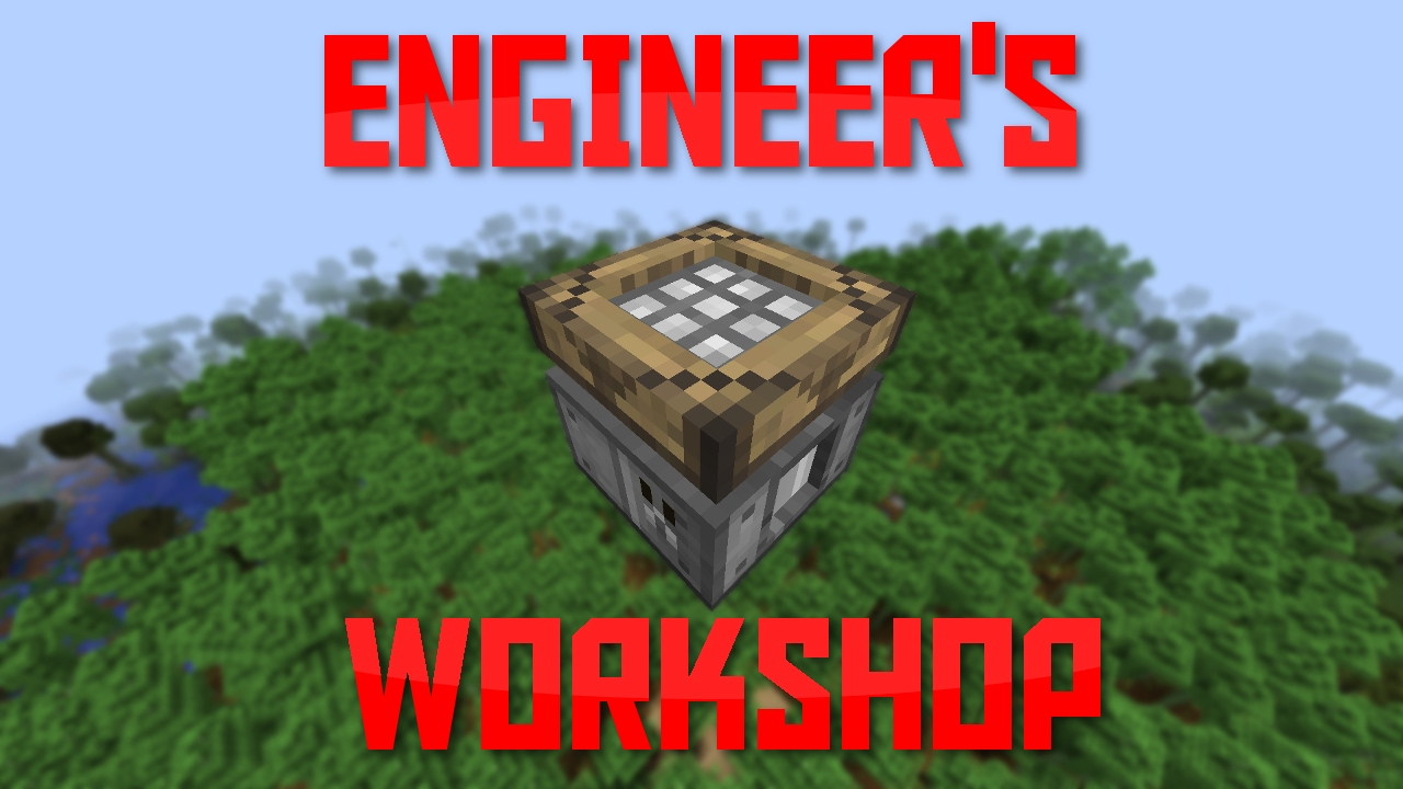 Engineers Workshop Mod 1.12.2/1.10.2  Download