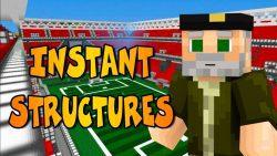 Instant Massive Structures Mod