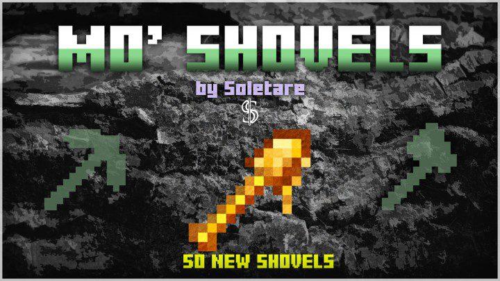 Mo' Shovels Mod 1