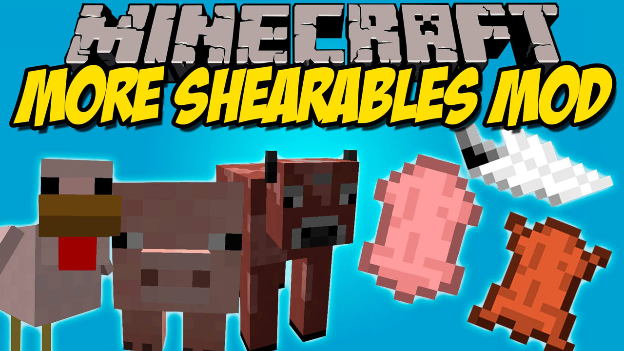 More Shearables Mod 1.12.2/1.11.2 (Shearing Chicken, Cows ...