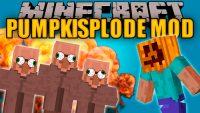 PumpkiSplode Mod