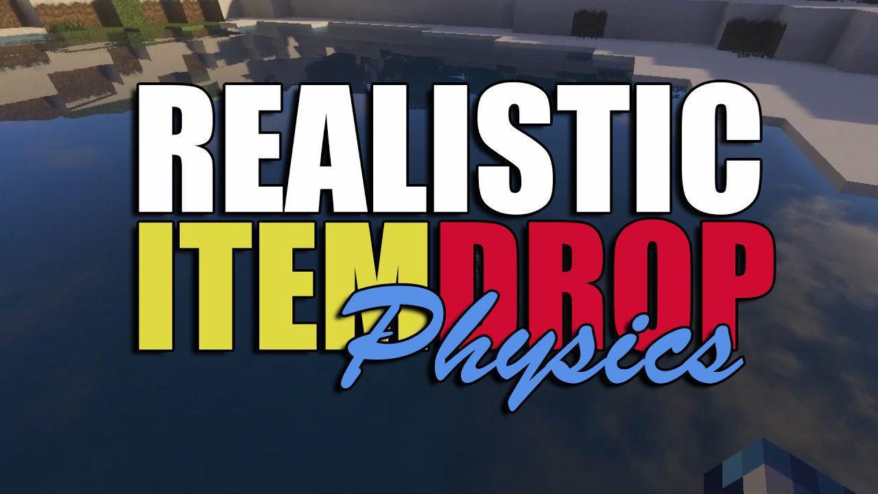 Realistic Item Drops Mod