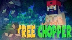 Tree Chopper Mod